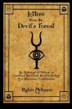 Robin Artisson Letters From The Devil's Forest An Anthology Of Writings On Traditional Witchcraf