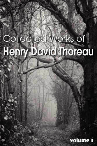 Henry David Thoreau Collected Works Of Henry David Thoreau