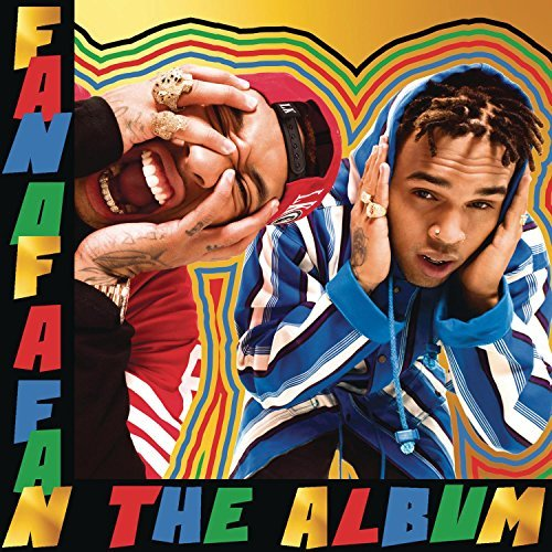Chris Brown X Tyga Fan Of A Fan The Album Deluxe Edition Explicit