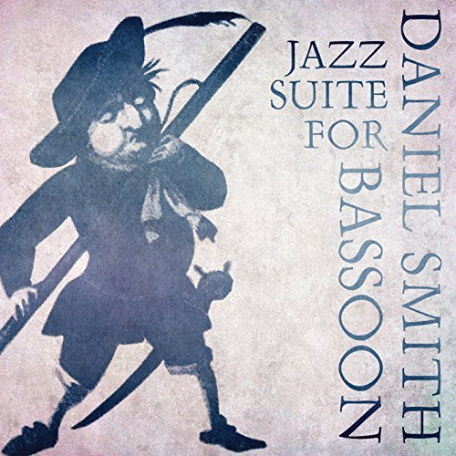 daniel-smith-jazz-suite-for-bassoon