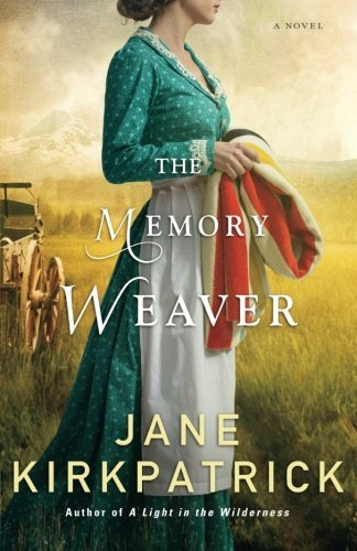jane-kirkpatrick-the-memory-weaver
