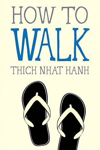 thich-nhat-hanh-how-to-walk
