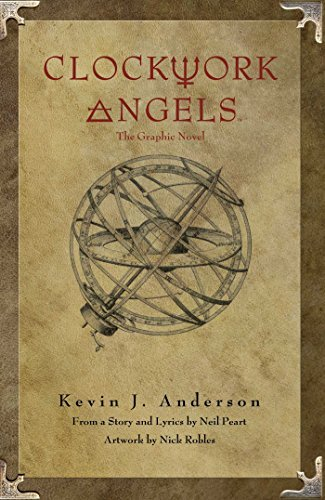 Kevin J. Anderson Rush's Clockwork Angels The Graphic Novel