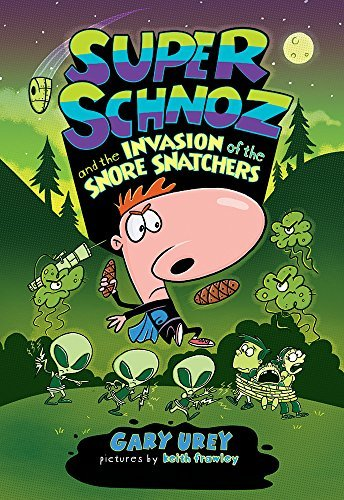 Gary Urey Super Schnoz And The Invasion Of The Snore Snatche