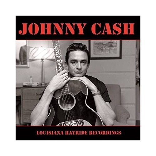 Cash Johnny Louisiana Hayride Recordings Lp