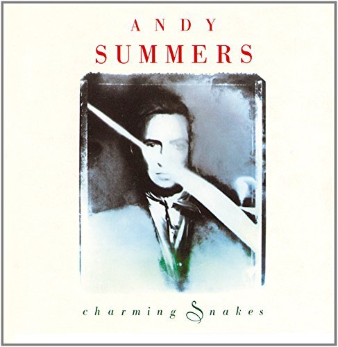 Andy Summers Charming Snakes Import Eu