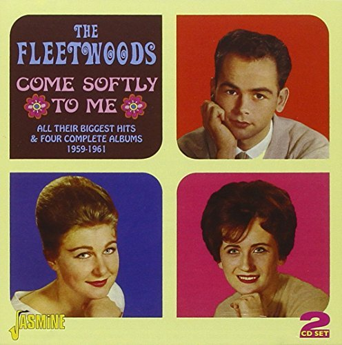 Fleetwoods Come Softly To Me All Their Bi Import Gbr 2 CD