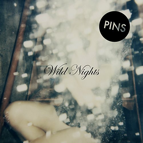 Pins Wild Nights Wild Nights