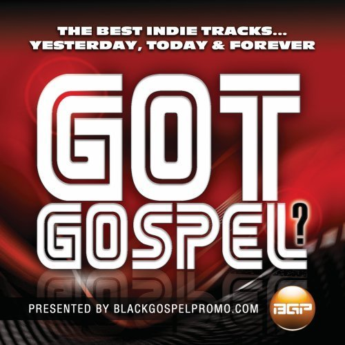 Got Gospel? Presented By Black Got Gospel? Presented By Black
