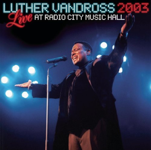 Luther Vandross Live 2003 At Radio City Music