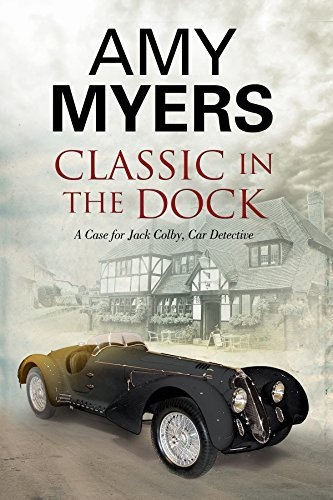 Amy Myers Classic In The Dock A Classic Car Mystery First World Pub