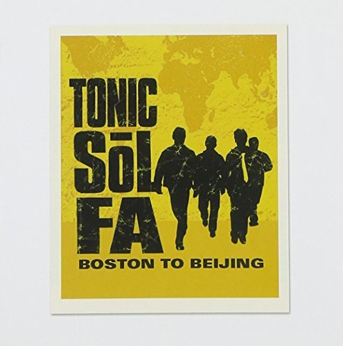 Tonic Sol Fa Boston To Beijing