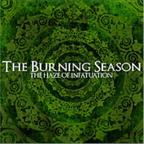 burning-season-haze-of-infatuation