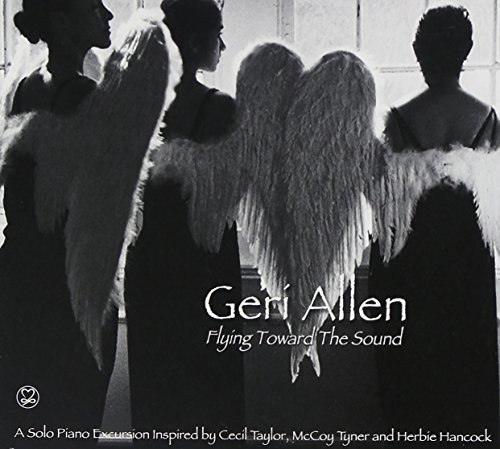 Geri Allen Flying Toward The Sound