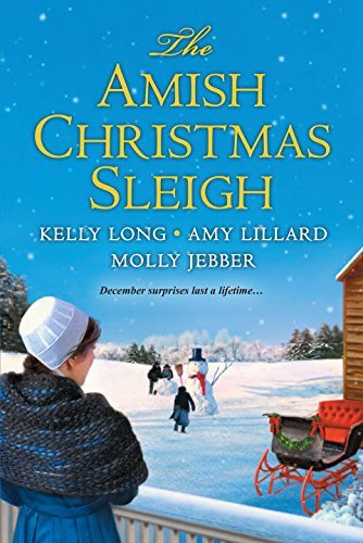 Kelly Long The Amish Christmas Sleigh