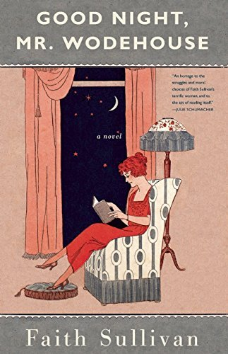 Faith Sullivan Good Night Mr. Wodehouse