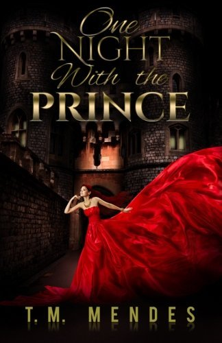 T. M. Mendes One Night With The Prince