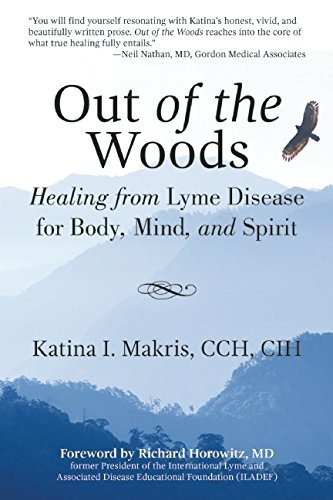 katina-i-makris-out-of-the-woods-healing-from-lyme-disease-for-body-mind-and-spi