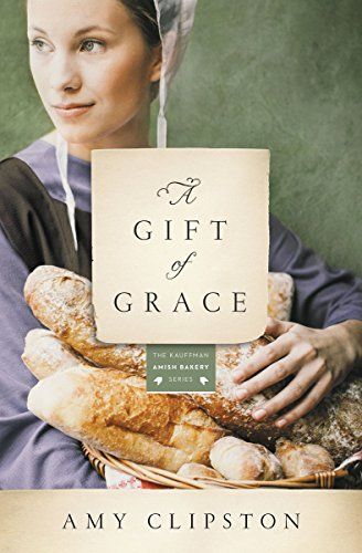 Amy Clipston A Gift Of Grace