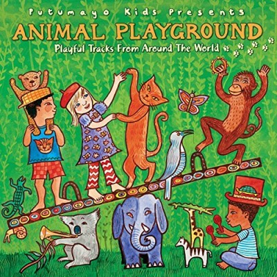 Putumayo Kids Presents Animal Playground
