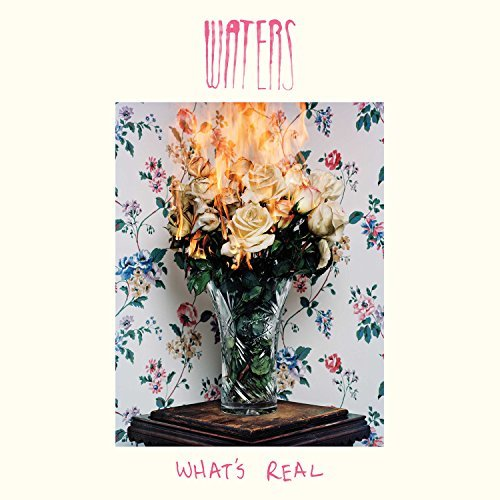 Waters What's Real