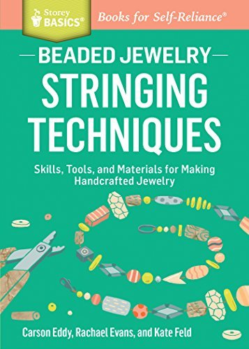 Carson Eddy Beaded Jewelry Stringing Techniques Skills Tools And Material