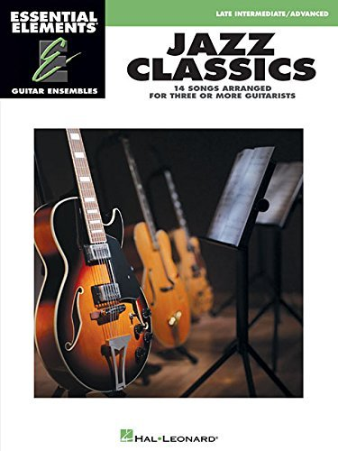 Hal Leonard Corp Jazz Classics Essential Elements Guitar Ensembles Late Interm