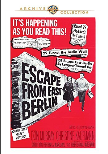 Escape From East Berlin Escape From East Berlin