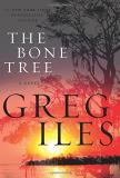 Greg Iles The Bone Tree Bone Tree The