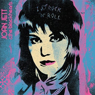 Joan Jett And The Blackhearts I Love Rock N Roll 33 1 3 Anni