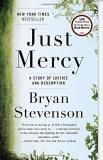 Bryan Stevenson Just Mercy A Story Of Justice And Redemption