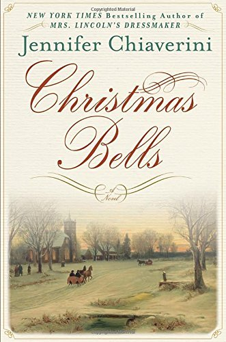 Jennifer Chiaverini Christmas Bells