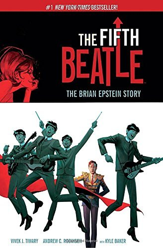 Vivek J. Tiwary The Fifth Beatle The Brian Epstein Story Expanded Edition