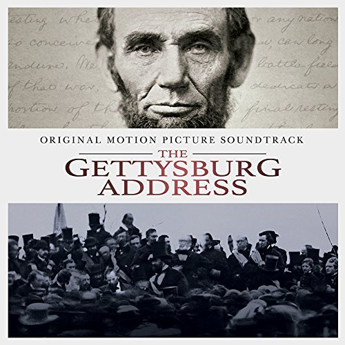 Gettysburg Address Gettysburg Address O.S.T. Soundtrack