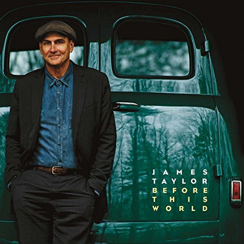 James Taylor Before This World
