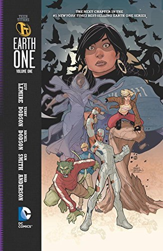 Jeff Lemire Teen Titans Earth One Volume 1