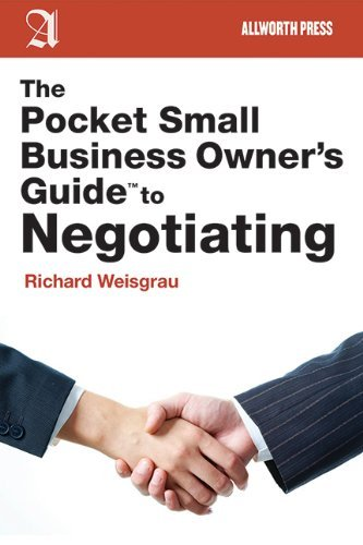 Richard Weisgrau The Pocket Small Business Owner's Guide To Negotia