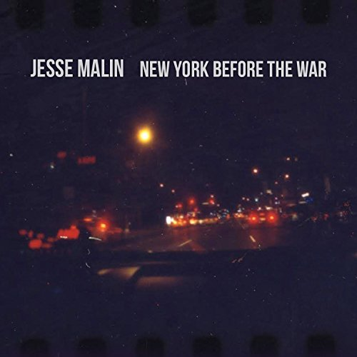 jesse-malin-new-york-before-the-war