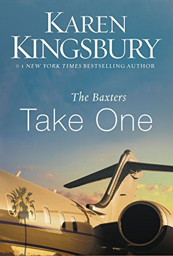 karen-kingsbury-the-baxters-take-one-reprint