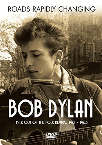 Bob Dylan Roads Rapidly Changing