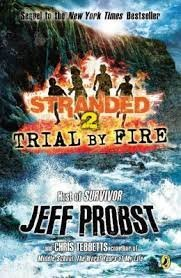 Jeff Probst Trial By Fire #2 Stranded Trial By Fire #2 Stranded