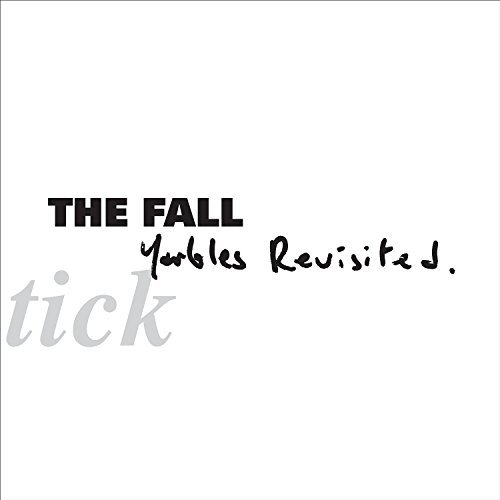 the-fall-schtick-yarbles-revisted