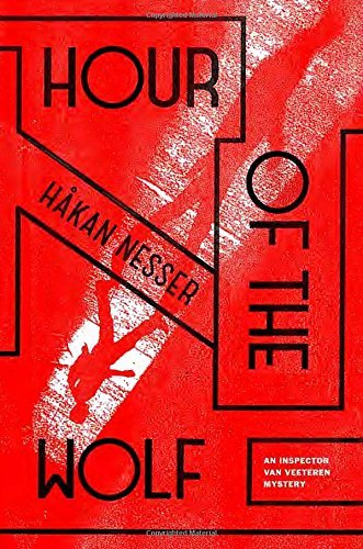 Hakan Nesser Hour Of The Wolf An Inspector Van Veeteren Mystery (7)