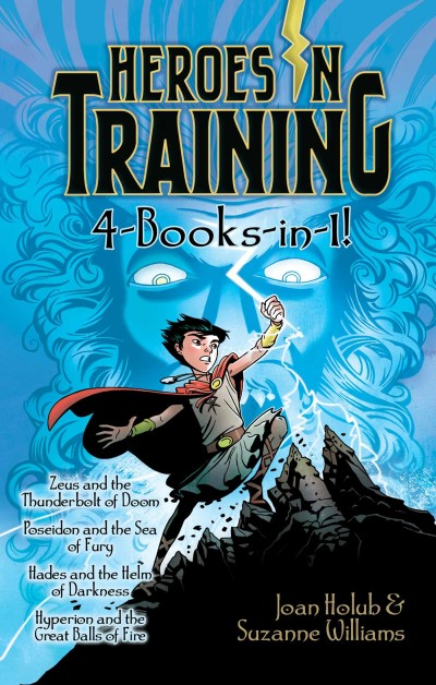 Joan Holub Heroes In Training 4 Books In 1! Zeus And The Thunderbolt Of Doom; Poseidon And Th Bind Up