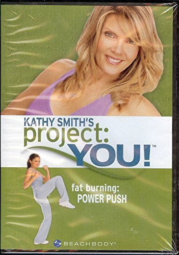 Kathy Smith's Project You! Fat Burning Power Push