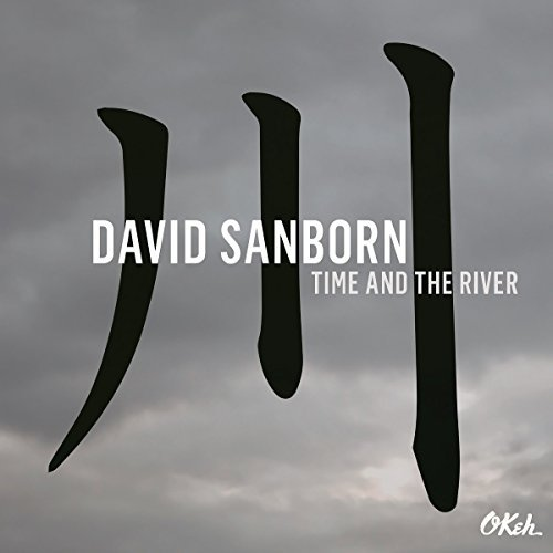 David Sanborn Time & The River 180 Gram Audiophile Vinyl