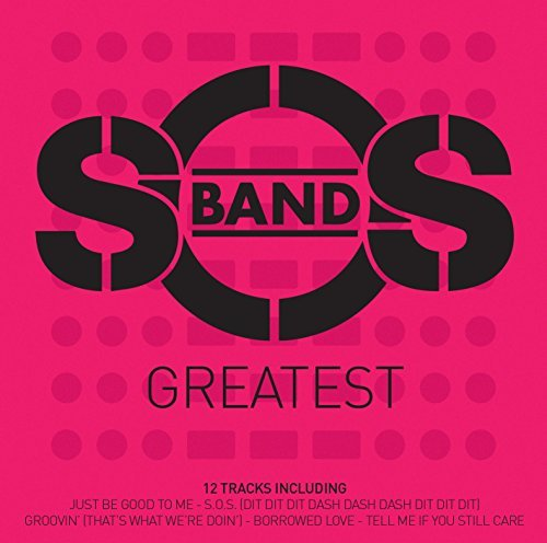 S.O.S. Band Greatest Import Gbr