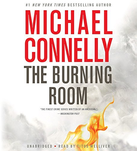 Michael Connelly The Burning Room Abridged