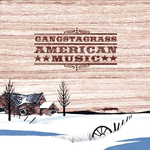 Gangstagrass American Music Explicit Version