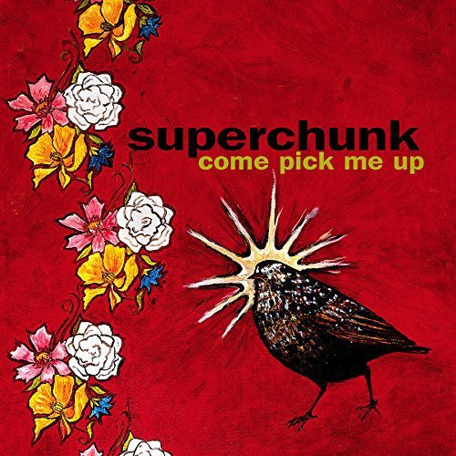 Superchunk Come Pick Me Up